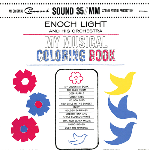 Enoch Light - My Musical Coloring Book [mono] (Command RS33-848) (1963)