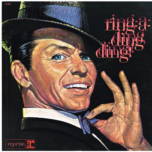 Frank Sinatra - Ring-A-Ding Ding (Reprise R-1001) (1961)