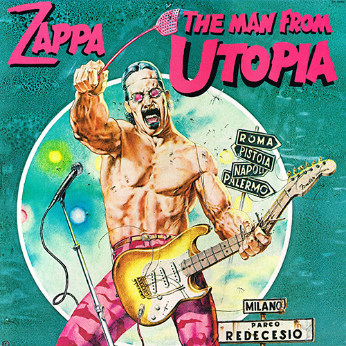 Frank Zappa - The Man From Utopia (Barking Pumpkin FW 38403) (1983)