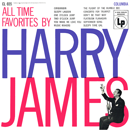 Harry James - All Time Favorites (Columbia CL 655) [Mono] (1955)