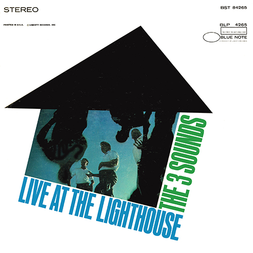 The 3 Sounds - Live At The Lighthouse (Blue Note BST 84265) (1967)