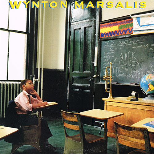 Wynton Marsalis - Black Codes (From The Underground) (Columbia FC 40009) (1985)