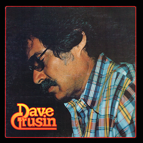 Dave Grusin: Discovered Again (Sheffield Lab 1976)