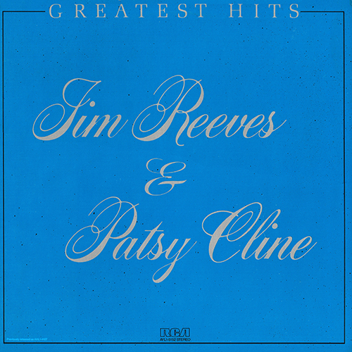 Jim Reeves & Patsy Cline: Greatest Hits (1981)